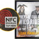 An NFC smart poster used to promote The Lone Ranger