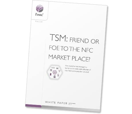 TSM: Friend or Foe to the NFC Marketplace?
