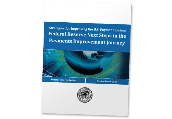 Covershot - Strategies for Improving the US Payment System: Federal Reserve Next Steps in the Payments Improvement Journey