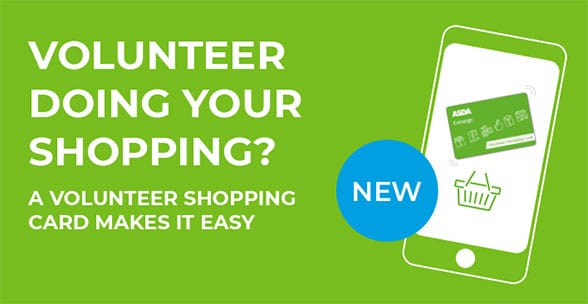 A banner advertising Asda's volunteer shopping card service