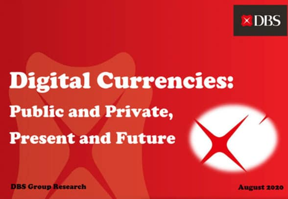 DBS Bank Digital Currencies: Public and Private, Present and Future Report