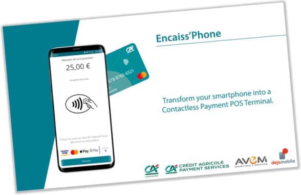 Dejamobile software POS on Crédit Agricole Encaiss'Phone